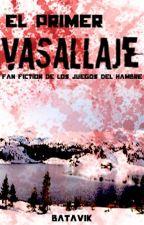 El Primer Vasallaje || Los Juegos del Hambre by batavik