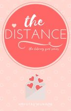 TLG : The Distance by KrystalM