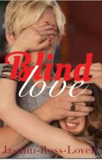 Blind Love by killsxlive