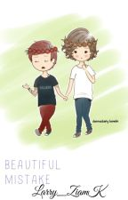 Beautiful Mistake ╣Larcel by Larry_ZiamK