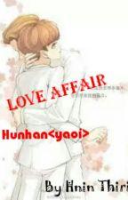Love Affair(HH) by HninThiri_myKai_SeLu