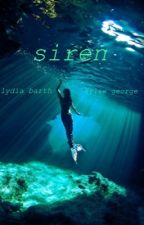 Siren by lydiaandkylie