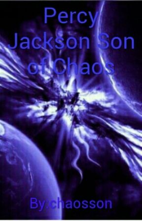 Percy Jackson Son of Chaos by chaosson