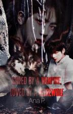 Saved by a vampire, loved by a werewolf (Not Edited) by xxlulu232xx