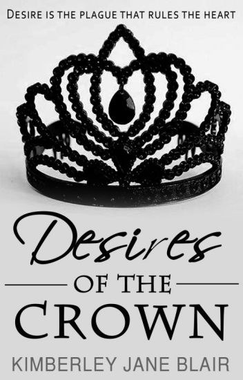 Desires of the Crown