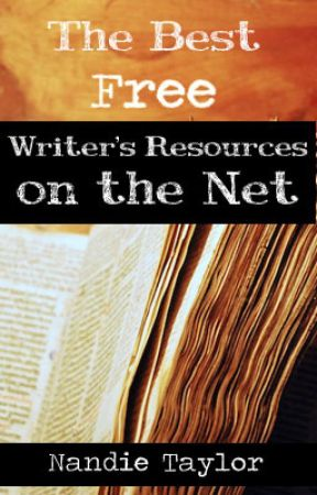 The Best Free Writer's Resources on the Net by Nandi_taylor