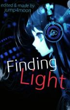 Finding Light (Naruto Fanfic) //ON HOLD// by Moon_rabbit