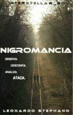 Nigromancia © [Editando] by Interstellar_Boy
