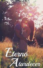 Eterno atardecer  ©   (Ex Flawless love) by INeedACoffee