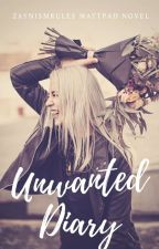 Unwanted Diary by ZaynismRules