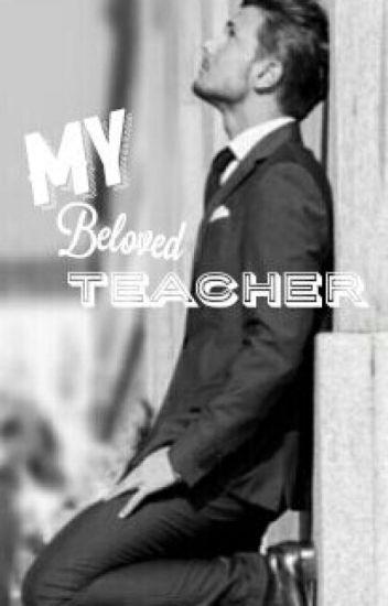 My Beloved Teacher [ON GOING]