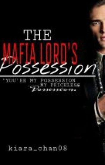 The Mafia Lord's Possession