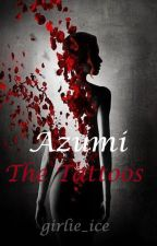 Azumi: The Tattoos by girlie_ice