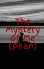 The Mystery of Me (Phan) by ash_and_rust