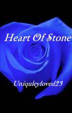 Heart Of Stone by uniquelyloved23
