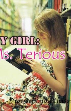 My Girl: Ms. Terious by DidYouKnowThisGirl