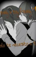solo te necesito a ti <3 [freddy x toy freddy] (ABANDONA) by Kisa-Toushirou