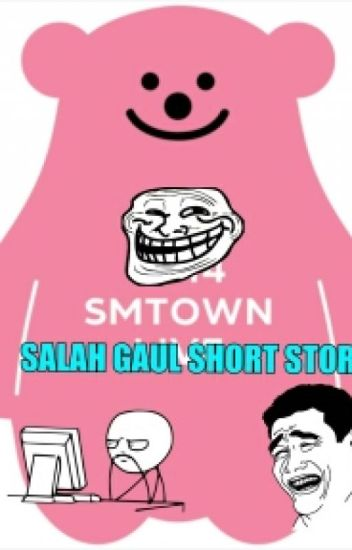 SMTOWN SALAH GAUL SHORT STORIES