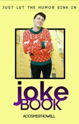 Joke Book by GalaxyMilkshake