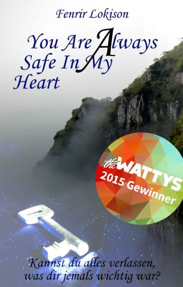 You are always safe in my heart