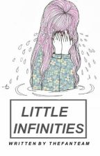 Little Infinities | #Wattys2015 by TheFanTeam