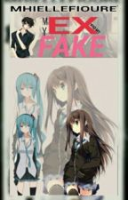 my EX and my FAKE by OySi-OBS