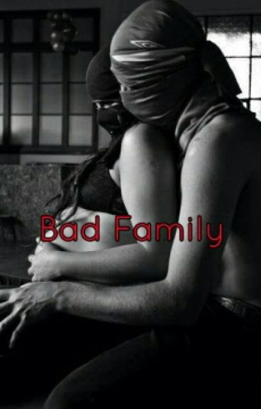 Bad Family (Tome 2)