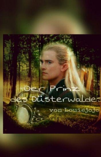 Der Prinz des Düsterwaldes || Legolas FF