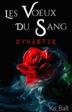 Les Voeux du Sang/Dynasty by Ko_Balt
