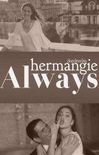 Hermangie Always by doedeeelss