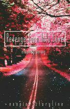Revenge Turn Into A Love || SuRong + BaekMi by exopink_