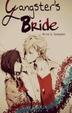 Gangster's Bride by dyosangohmic