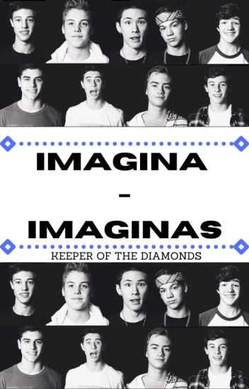 Imagina - imaginas [Old Magcon]