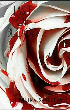 Привкус крови  by ArletMoon