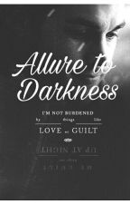 Allure To Darkness (Kai Parker FanFiction) by DownTheRabbitHole131