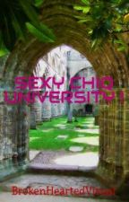 SEXY CHIQ UNIVERSITY ! by BrokenHeartedVisual