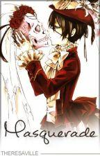 Masquerade ( Kuroshitsuji Fan-fiction ) by TheresaVille