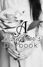 A Daughter's Daybook by auraannerose
