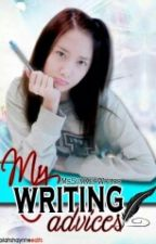 My Writing Advices by MsSummerWriter