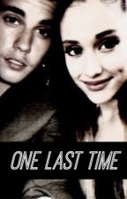 one last time ➳ jariana by secondjariana