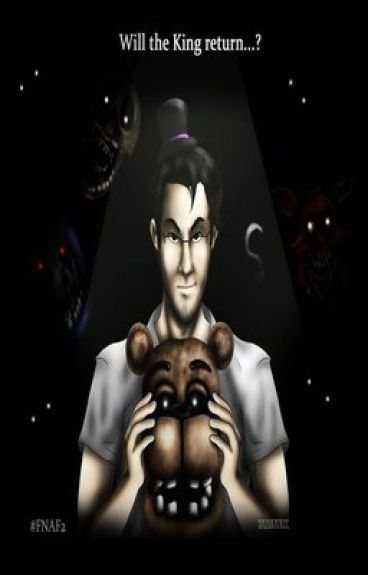 ✦Are You Ready For Round 2?✦ (Sequel to I'll Protect you)[Book 2]Fnaf 1&2 x Reader x Markiplier[Completed]