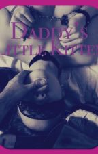Daddy's Little Kitten [DDlg story] by 0z0lithium0z0
