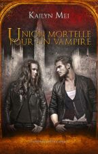 Union mortelle pour un vampire [extraits] by KailynMei