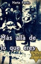Más allá de lo que eres by marta1297