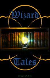 Wizard Tales by Owlzar