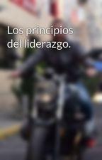 Los principios del liderazgo. by AdrianSalama