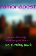 No Turning Back by ramonapest