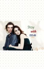 Stay with me. ~Jamily~ by mysweettbook