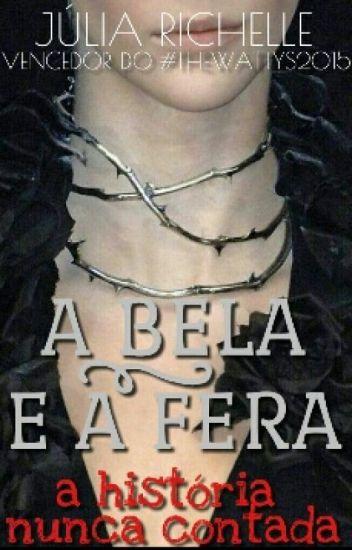 A Bela e a Fera-A história nunca contada.