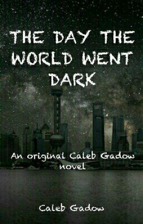 The Day The World Went Dark